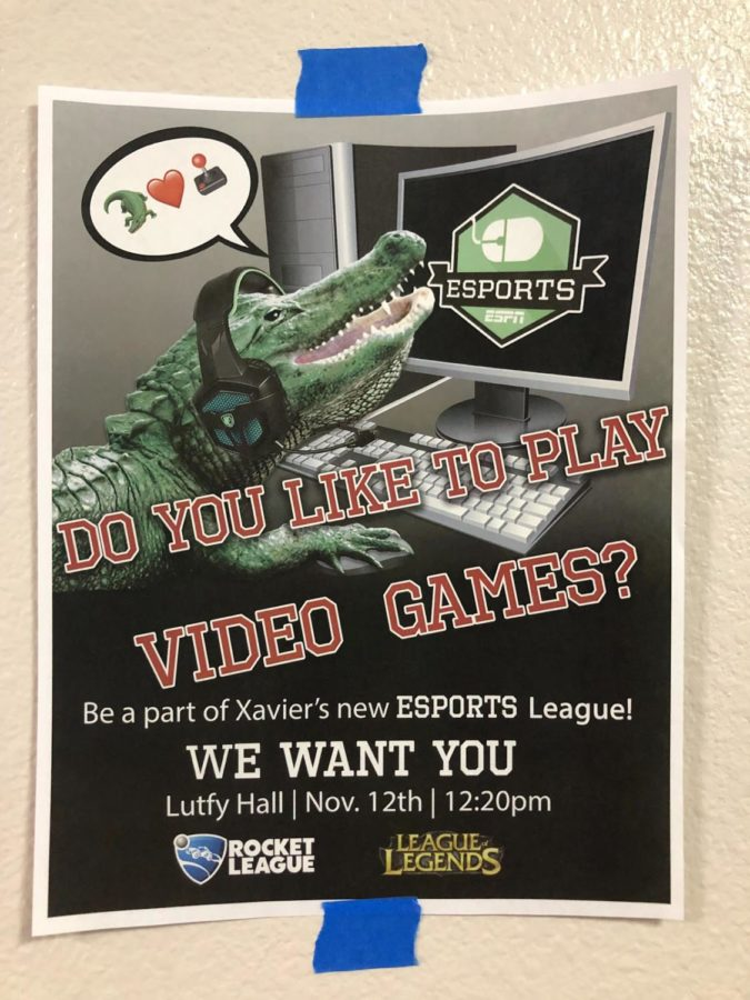 A flyer for the upcoming ESports club meeting hangs in upstairs Founders Hall. Xavier now implements an Esports League featuring
